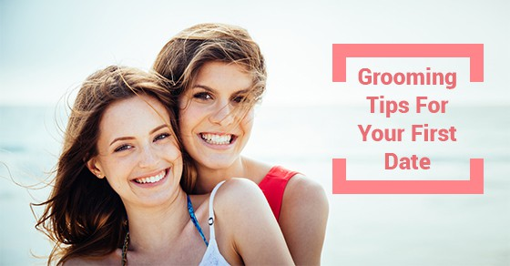 Grooming Tips For Your First Date