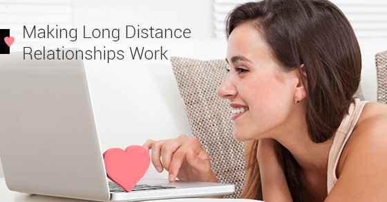 Making Long Distance Relationships Work