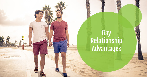 Gay Relationship Advantages