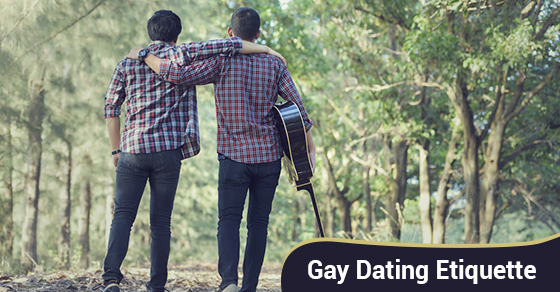 Gay Dating Etiquette