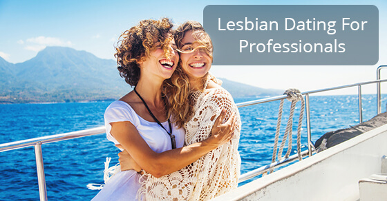 Lesbian Dating For Professionals